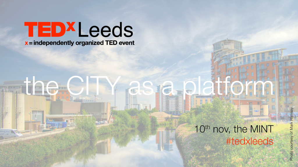 TEDxLeeds 2010: The City As A Platform